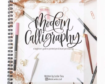 Modern Calligraphy: A beginner's guide to pointed pen and brush pen lettering + Tombow Fudenosuke Hard Tip Pen