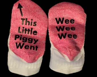 Baby Socks - If You Can Read This Baby Socks - This Little Piggy Went Wee Wee Wee - Funny Baby Socks