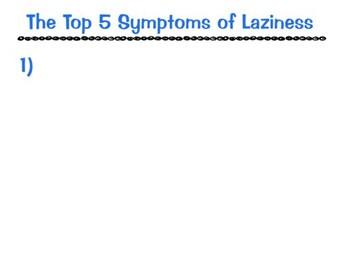 Top 5 Symptoms Of Laziness Shirt
