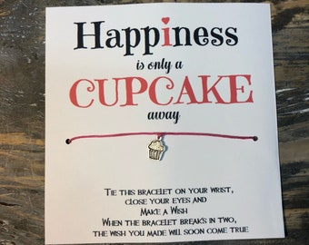 Happiness is only a cupcake away wish bracelet.Cupcake wish bracelet. Inspiration wish bracelet.Friendship wish bracelet.party favors