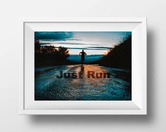 Just Run Horizontal Print Home Decor Instant Download Digital Download Runner Street Inspirational Home Decor Wall Art Printable Horizon