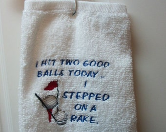 Golf Towel -  I stepped on a rake - Fun useful gift - Personalized Golf gift - Embroidered golfer gift - Father's day golf gift - Funny gift