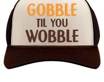 Gobble Til You Wobble Thanksgiving Turkey Trucker Hat Mesh Cap