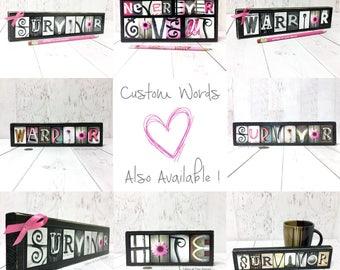 Cancer Gift, Cancer Survivor Sign, Cancer Survivor Gift, Breast Cancer Awareness Gift, Pink Ribbon Gift, Inspirational Gift Photo Letter Art