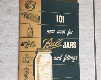 101 New Uses for Ball Jars and Fittings 1954