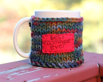 Hand Knit Coffee Cup Cozy, Best Roommate Ever