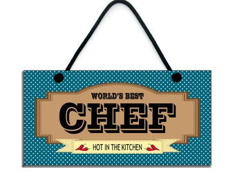World's Best Chef Gift Hot In The Kitchen Fun Chef Home Sign/Plaque 729