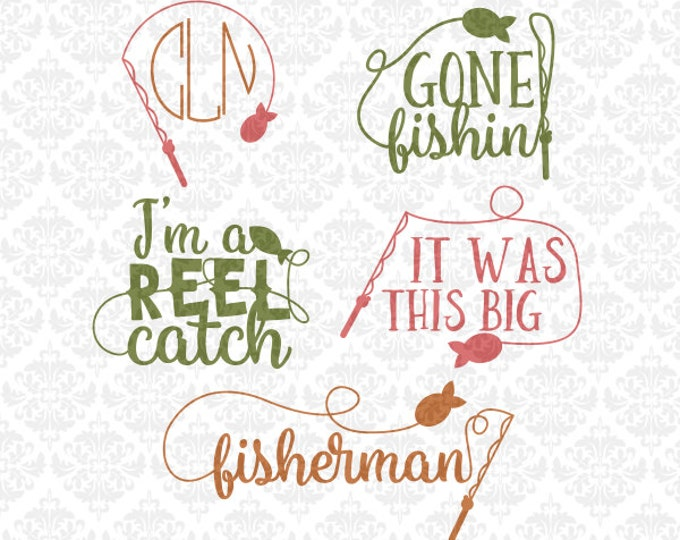 Fisherman Fishing Pole Monogram I'm A Reel Catch Gone Fishing SVG STUDIO Ai EPS Scalable Vector Instant Download Commercial Use Cutting FIle