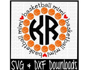 Basketball SVG * Basketball Mimi Circle Monogram Cut File - DXF & SVG Files - Silhouette Cameo/Cricut