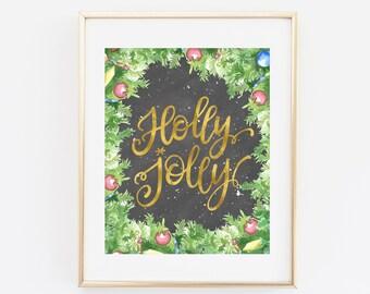 Printable Wall Art, Holly Jolly, Holiday Print, Holiday Gift Merry Christmas Printable, Christmas Print, Happy Holidays, Christmas Decor