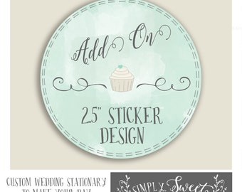 Wedding favor sticker  size upgrade 2 HALF inch round