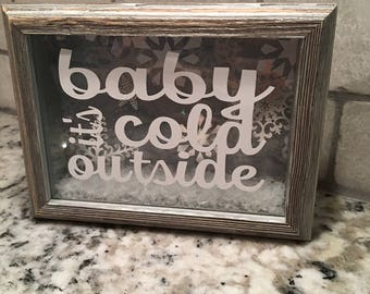 Baby It's Cold Outside Winter Shadow Box Frame