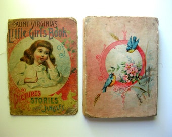 Antique Aunt Virginia's Little Girls Book of Pictures Stories and Jingles, with Dried Flowers and Handwritten Pages, Ephemera