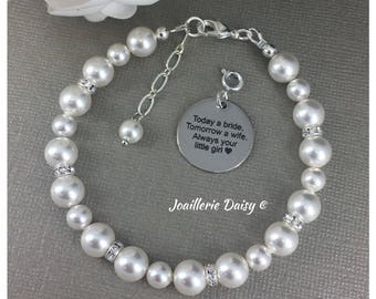 Today a Bride Tomorrow a Wife Always your Little Girl Charm Bracelet Gift for Mother Day Gift Swarovski Pearl Bracelet Jewelry Gift Idea