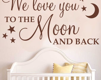 We love you to the moon and back (With stars) | Wall art sticker quote | DECAL  | Wall words available in 22 colour choices| nursery | Wq51