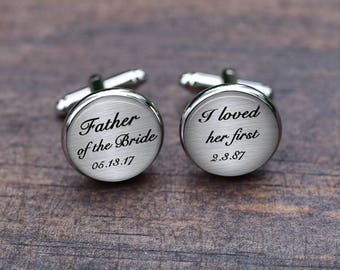 Father cuff links, Father of the bride cufflinks, Custom date, I loved her first cufflinks, wedding Gift for father dad, Tie clips