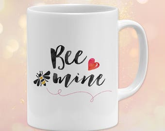 "Custom 11 oz. Mug ~ Love Quote, ""Bee Mine"", Heart, Bee, Cute ~ Dishwasher, Microwave Safe"