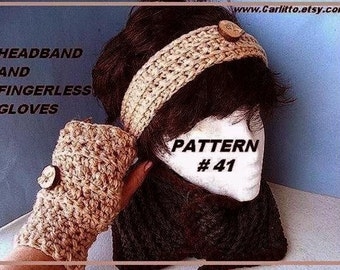 Crochet pattern Headband  And Fingerless Gloves, pattern number 41, instant download