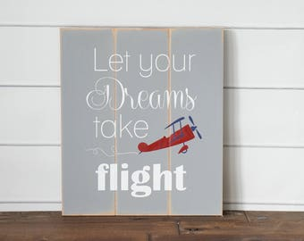Let your dreams take flight Airplane Nursery Boys Nursery Decor Boys bedroom Decor Playroom Decor Airplane Aviation Nursery Distressed Art