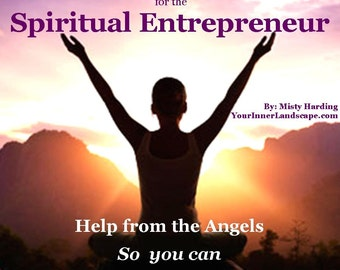 Angel Healing for the Spiritual Entrepreneur