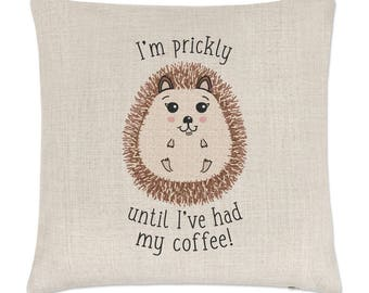 I'm Prickly Until I've Had My Coffee Hedgehog Linen Cushion Cover