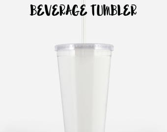 Beverage Tumbler.  chose the design from my prints collection or have me make one for you, customize your own unique gift