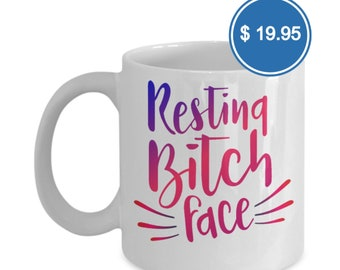 Resting B*tch Face Coffee Mug White