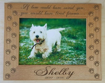 Dog Memorial Picture Frame 5x7 Pet Custom Laser Engraved Frame, If love could have saved you, you would have lived forever, Cat Memorial