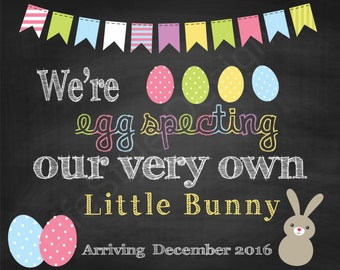 We're EggSpecting- Pregnancy Announcement-Spring Baby- Were Eggcited- ChalkBoard Sign- Pregnancy Reveal Photo Prop-