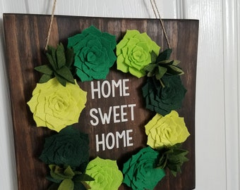 Home Sweet home Sign with Felt Succulents