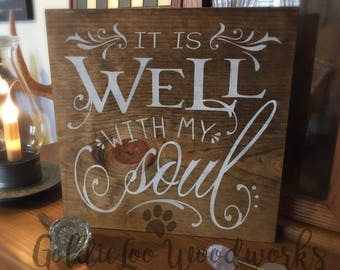 It Is Well With My Soul, wood sign, word art
