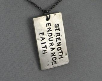 Faith - STRENGTH ENDURANCE FAITH Necklace  - Inspirational and Motivational Necklace - Faith Jewelry - Unisex Modern Dog Tag Faith Necklace