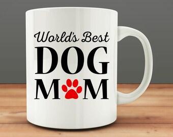 World's Best Dog Mom mug, funny dog mug (M34-rts)