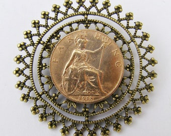 1918 Britannia Farthing, 100 Years Old, Steampunk Brooch Pin Badge Handmade Arts and Craft