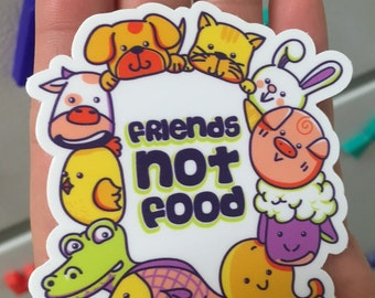 Friends Not Food Vegan Sticker / Decal (3 Sizes)