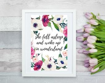 She Fell Asleep And Woke Up In Wonderland 11 x 17, Printable Wall Art, Digital Art, Digital Print, Instant Download
