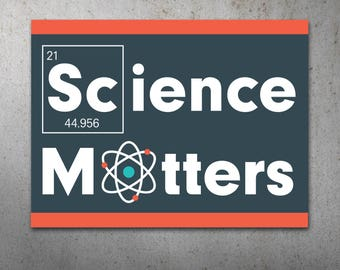 Science Matters PRINTABLE Protest Poster | Science March, March For Science, Climate Change, Trump Protest Sign