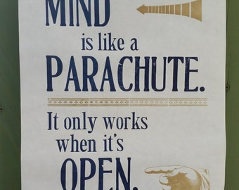 Your Mind is Like a Parachute... Letterpress Poster