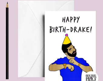 Drake Birthday card