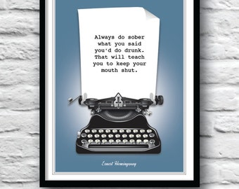 Ernest Hemingway, Quote print, Quote poster, Literature Poster, Hemingway quote, Wall Decor