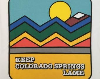 Keep Colorado Springs Lame- Super Lame Retro 1970s 1980s Short Sleeve T-shirt
