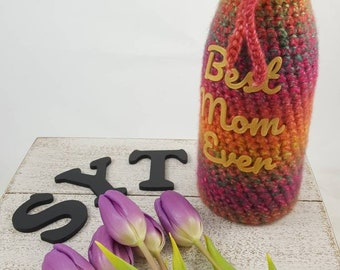 Wine Bottle Cozy for Mother's Day - Hand Crocheted wine bottle cover with heart tie and 3d printed lettering. One of a kind...