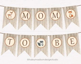 Woodland Mom to Be Banner, Printable Banner, Woodland Baby shower Banner DIGITAL FILE HM111