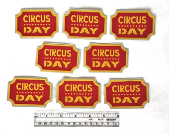 Circus Ticket Cut Outs - Circus Theme Party Die Cuts - Circus Centerpieces - 12 CIRCUS DAY Tickets - Circus Party - Circus Party Decor