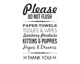 Please do not flush - Hopes & Dreams - Kittens and Puppies - Vinyl Wall Decal