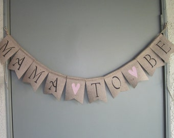 Mama to Be Banner - Expectant Mother Banner - Baby Shower Banner - Baby's Mother Banner - Mom to Be Bunting - Mother to Be Garland