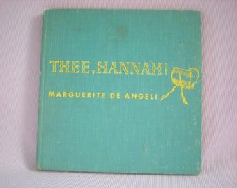 Vintage Children's Book, Thee Hannah!, Children's Book, Quaker Book, Book Collector Gift, Vintage Books