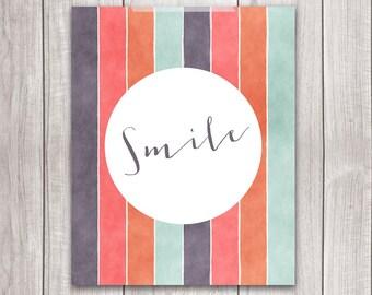 Smile Print - 8x10 Printable Art, Inspirational Print, Art Print, Smile Sign, Typography, Home Decor