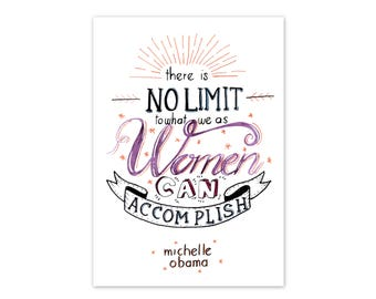 There is no limit- Michelle Obama Quote Art Print