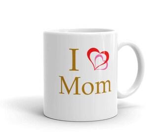 I Heart Mom Mug, I love Mom mug, gift for mom, gift for her, mother's day, valentine's day, coffee and tea mug, hot drink, cold drink